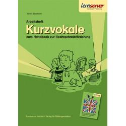 Arbeitsheft Kurzvokale zum Handbook zur Rechtschreibförderung
